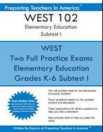 West 102 Elementary Education Subtests I