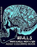 Skulls Mindfulness Meditation Adult Coloring Book
