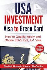 USA Investment Visa to Green Card