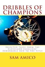Dribbles of Champions