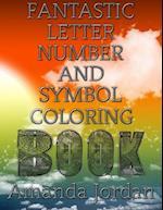 Fantastic Letter Number and Symbol Coloring Book