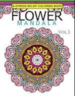 Flower Mandala Volume 3