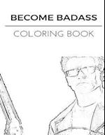 Become Badass Coloring Book