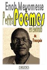 Petits Poemes En Ewondo Et Francais