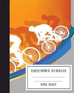 Composition Notebook Wide Ruled Bike Cycling Sports 8 X 10,120 Pages