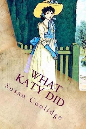 Bog, paperback What Katy Did af Susan Coolidge