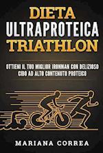 Dieta Ultraproteica Triathlon