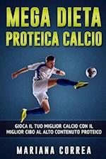 Mega Dieta Proteica Calcio