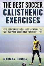 The Best Soccer Calisthenic Exercises