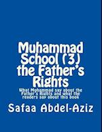 Muhammad School (3) the Father?s Rights
