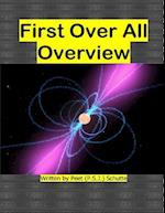 First Over All Overview