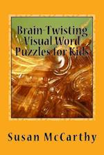 Brain-Twisting Visual Word Puzzles for Kids