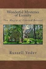 Wonderful Mysteries of Eternity - The Magia of Conrad Beissel
