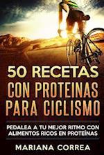 50 Recetas Con Proteinas Para Ciclismo