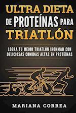 Ultra Dieta de Proteinas Para Triatlon