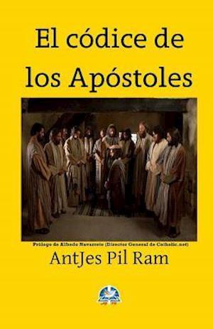 El Codice de Los Apostoles af Antjes Pil Ram
