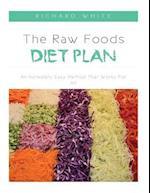 The Raw Foods Diet Plan