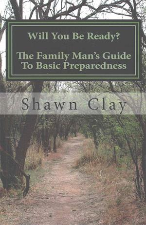 Bog, paperback Will You Be Ready? af Shawn Clay