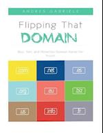 Flipping That Domain