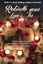 Rekindle Your Love for God