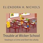 Trouble at Wicker School