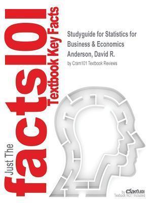Bog, paperback Studyguide for Statistics for Business & Economics by Anderson, David R., ISBN 9781133167235 af Cram101 Textbook Reviews