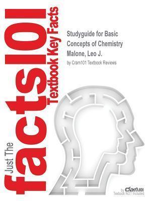 Bog, paperback Studyguide for Basic Concepts of Chemistry by Malone, Leo J., ISBN 9781118156438 af Cram101 Textbook Reviews