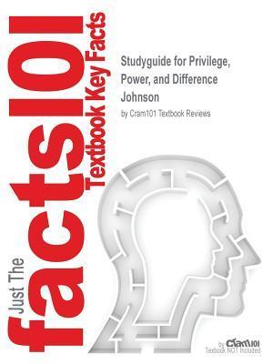 Bog, paperback Studyguide for Privilege, Power, and Difference by Johnson, ISBN 9781259591471 af Cram101 Textbook Reviews