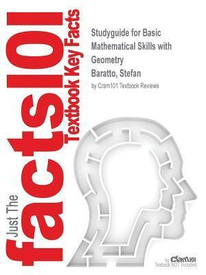 Bog, paperback Studyguide for Basic Mathematical Skills with Geometry by Baratto, Stefan, ISBN 9781259606984 af Cram101 Textbook Reviews