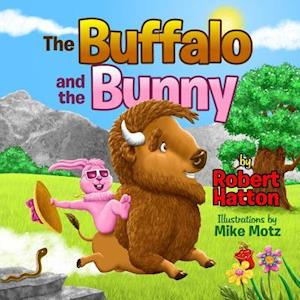 Bog, paperback The Buffalo and the Bunny af Robert Hatton