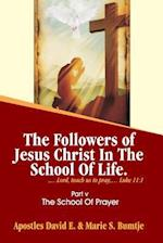 The Followers of Jesus Christ in the School of Life