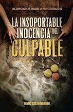 La Insoportable Inocencia del Culpable