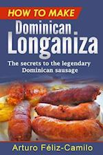 How to Make Dominican Longaniza