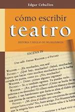 Como Escribir Teatro