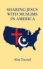 Sharing Jesus with Muslims in America