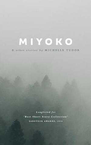 Bog, paperback Miyoko & Other Stories af Michelle Tudor