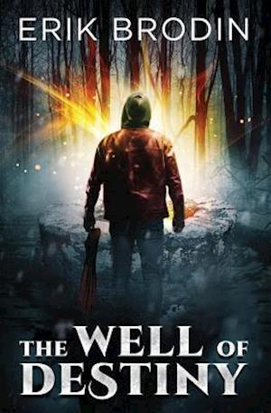 Bog, paperback The Well of Destiny af Erik Brodin