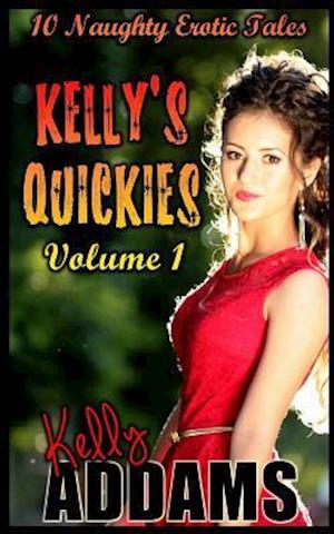 Kelly's Quickies af Kelly Addams