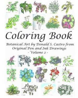 Botanical Art Coloring Book - Volume 2 af Donald S. Castro