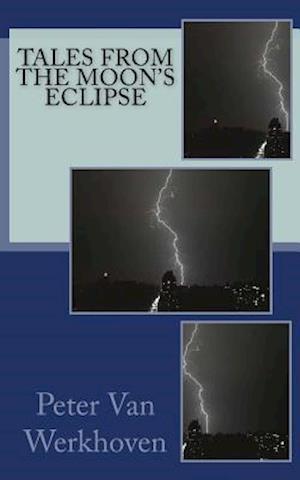 Bog, paperback Tales from the Moon's Eclipse af Peter Van Werkhoven