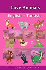 I Love Animals English - Turkish