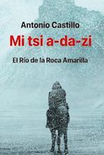Mi Tsi A-Da-Zi af Antonio E. Castillo