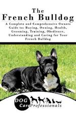 The French Bulldog af Dog Care Professionals