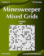 Minesweeper Mixed Grids - Medium - Volume 8 - 159 Logic Puzzles