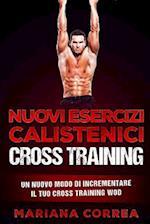 Nuovi Esercizi Calistenici Cross Training