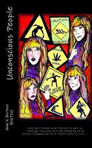 Bog, paperback Unconscious People af MS Anne K. Bertucci Bsit/V