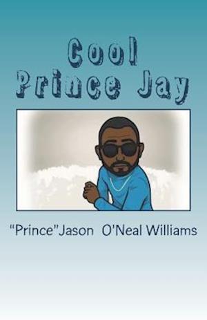 Bog, paperback Cool Prince Jay af Jason O. Williams