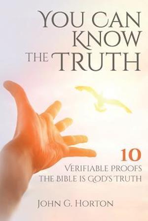 Bog, paperback You Can Know the Truth af John G. Horton