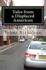 Tales from a Displaced American