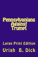 LP Pa Against Trump!